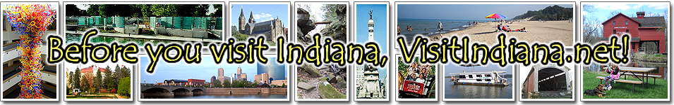 VisitIndiana.net for statewide tourism info